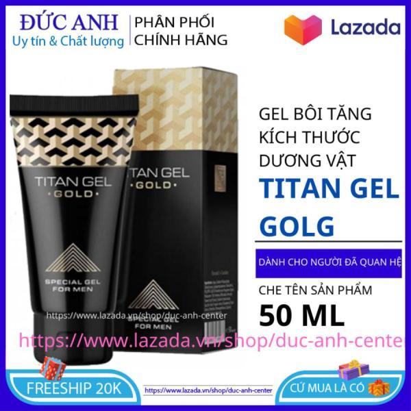 Tital Gel - gel bôi tăng kích thước cậu nhỏ HSD 2022