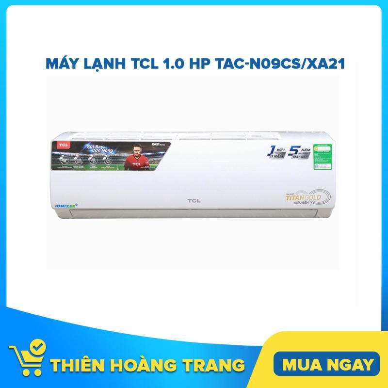 Bảng giá Máy lạnh TCL 1.0 HP TAC-N09CS/XA21 Điện máy Pico