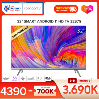 [Thu thập voucher 700k - Giá sốc 3690k] SMART TV HD Coocaa 32 inch - Wifi - viền mỏng -32S7G thumbnail