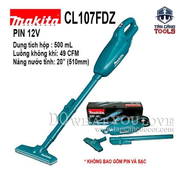 Máy Hút Bụi Dùng Pin Makita 12V CL107FDZ ( Thân Máy )