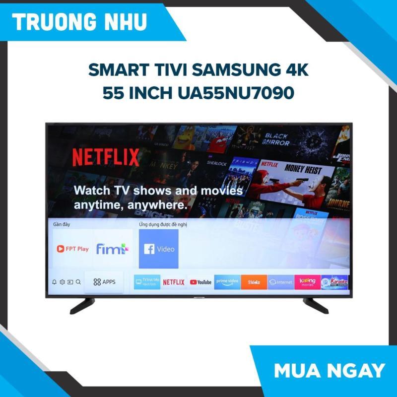 Smart Tivi Samsung 4K 55 inch UA55NU7090 chính hãng