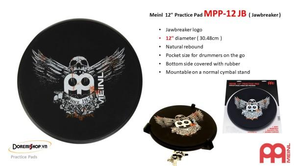 Mặt Trống Tập Meinl Practice Pad MPP-12 JB ( Jawbreaker )