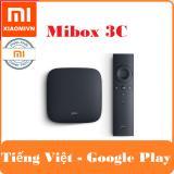 Mua Android Tivi Box Xiaomi Mibox 3C Bản Tiếng Việt Va Google Play Nhập Khẩu Xiaomi Trực Tuyến