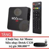 Mua Android Tv Box Mxq Pro 4K Mau Đen Tặng Chuột Bay Air Mouse Sieu Nhạy Detek C120 Rẻ