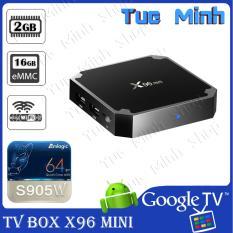 Android TV Box X96 mini phiên bản cao nhất 2G ram và 16G bộ nhớ trong - Tivi thường thành SmartTV Android