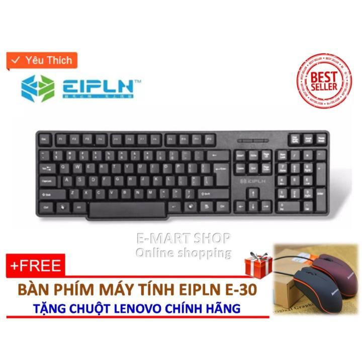 Bàn phím EIPLN E-30 + Tặng chuột Lenovo xịn, nguyên tem