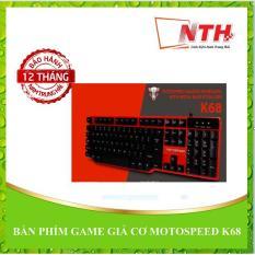Hình ảnh BÀN PHÍM GAME GIẢ CƠ MOTOSPEED K68