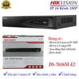 Mã Khuyến Mại Đầu Ghi Hinh Camera Ip 16 Kenh Hikvision Ds 7616Ni E2 Hikvision Mới Nhất