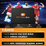 Bán Fpt Play Box 2017 Đen Tặng 1 Năm Goi Kenh Family Va Ngoại Hạng Anh Người Bán Sỉ