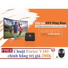 Mã Khuyến Mại Fpt Play Box 2017 Hang Phan Phối Chinh Thức Tặng Goi Kenh Family 12 Thang Va Chuột Forter V181 Trị Gia 200K Fpt
