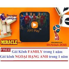 Ôn Tập Trên Fpt Play Box 2017 Tặng Goi Kenh Family Va Ngoại Hạng Anh 12 Thang Hang Phan Phối Chinh Thức