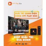 Giá Bán Fpt Play Box Tv Box Hang Đầu Tại Việt Nam Fpt Play Box Xem Miễn Phi Truyền Hinh Bong Đa Phim Truyện Qua Kết Nối Wifi Rẻ