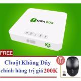 Hộp Android Tivi Box Kara Box K3 Ram 2G Bluetooth 4 Tặng Chuột Khong Day Trị Gia 200K Phan Phối Bởi Miracles Company Kara Box Chiết Khấu 40