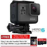 May Quay Hanh Trinh Gopro Hero 6 Black Đen Bảo Hanh 1 Đổi 1 Tặng 1 Thẻ Nhớ Sandisk Micro Sd Pro 32Gb 100Mb S Gopro Rẻ Trong Hồ Chí Minh