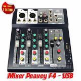 Cửa Hàng Bán Mixer Ban Mini Peavey F4 Usb Cho Gia Đinh Va San Khấu Nhỏ