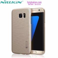 Bán Ốp Lưng Nillkin Cho Samsung Galaxy S7 Edge Người Bán Sỉ