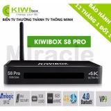 Chiết Khấu Sản Phẩm Sieu Phẩm Android Tivi Box Kiwibox S8 Pro Ram 3G Phan Phối Bởi Miracles Company