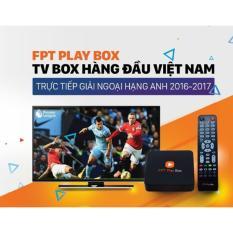 Bán Smart Tv Box Fpt Play Box Xem Truyền Hinh Bong Đa Trực Tiếp Miễn Phi Giải Tri Đa Năng Nhập Khẩu