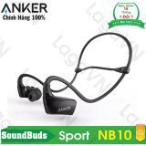 Tai Nghe Thể Thao Bluetooth Anker Soundbuds Sport Nb10 Mới Nhất
