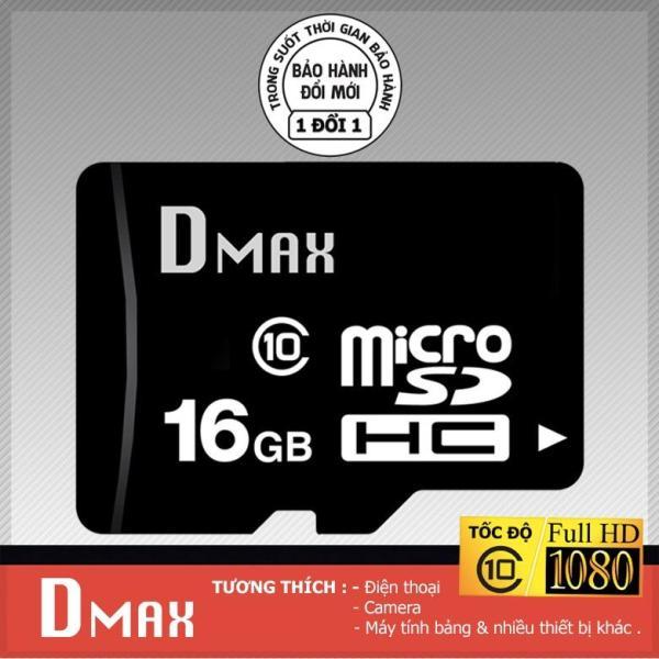 Thẻ nhớ 16GB Dmax Micro SDHC class 10 - Chính hãng