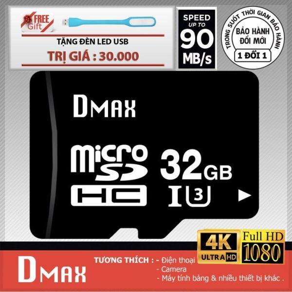 Thẻ nhớ 32GB tốc độ cao U3 , up to 90MB/s Dmax Micro SDHC class 10+Tặng đèn led (PT)