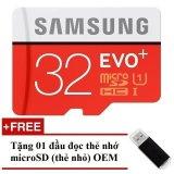 Giá Bán Thẻ Nhớ Microsdhc Samsung Evo Plus 32Gb 80Mb S Đỏ Tặng 01 Đầu Đọc Thẻ Nhớ Microsd Oem