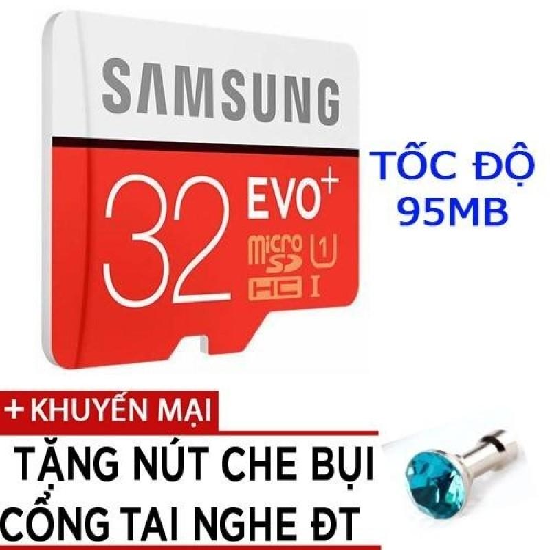 Thẻ nhớ MicroSDHC Samsung EVO Plus 32GB tốc độ 95MB/s tặng nút che bụi điện thoại