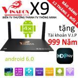 Giá Bán Vinabox X9 Ram 2Gb Android 7 1 2 2018 Tặng Tk Vip 999 Năm Rẻ