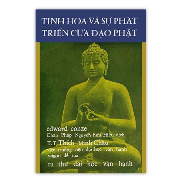 Tinh Hoa Và Sự Phát Triển Của Đạo Phật