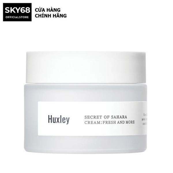 Kem Dưỡng Da Ẩm Mượt, Dưỡng Sáng Da Dạng Gel Chiết Xuất Xương Rồng Huxley Secret Of Sahara Cream; Fresh And More 50ml