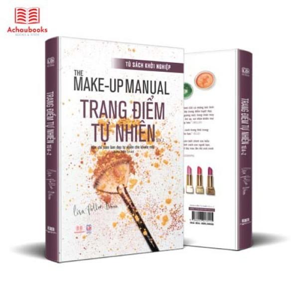 Sách : The Makeup Manual - Trang Điểm Tự Nhiên, Học Cách Trang Điểm