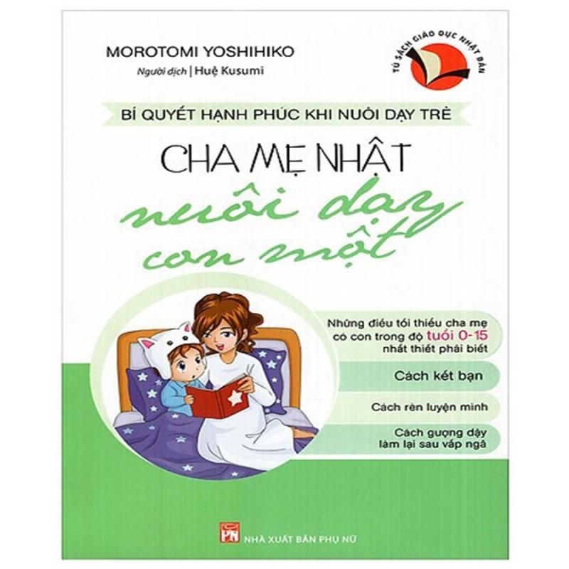 Sách - Cha Mẹ Nhật Nuôi Dạy Con Một