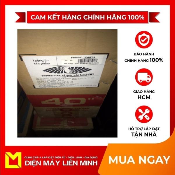 Bảng giá Tivi led KOODA K40T5 40inch - Miễn phí vận chuyển HCM. giao hàng trong ngày