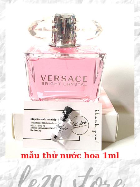 [ Mẫu thử 1ml ] Nước hoa nữ chính hãng Versace Bright Crystal - nước hoa nữ thơm lâu - nuoc hoa versace - nuoc hoa cao cap