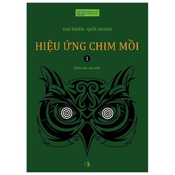 Fahasa - Hiệu Ứng Chim Mồi (Tập 1) - Tái Bản 2021