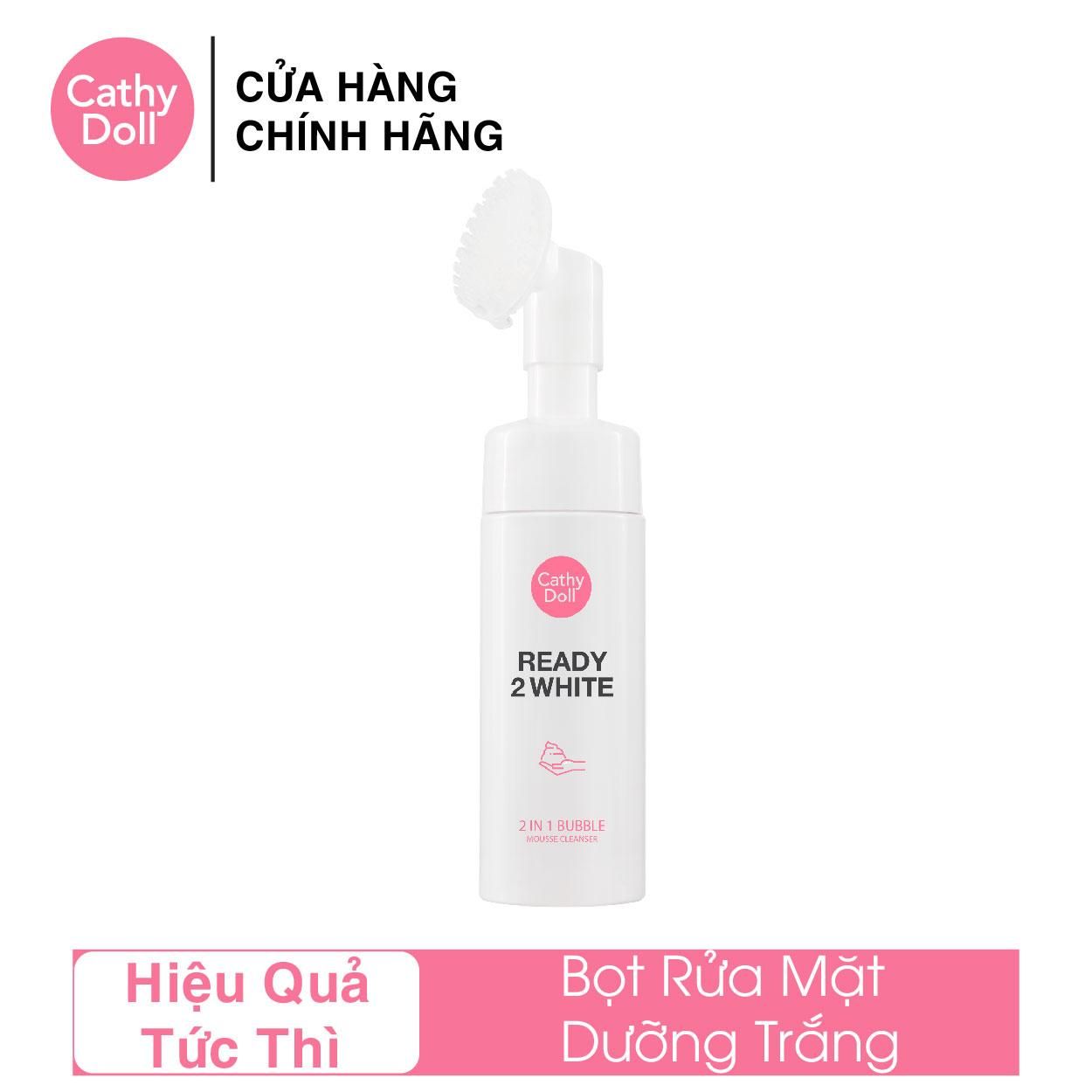 Sữa Rửa Mặt Trắng Da Cathy Doll Ready 2 White 2in1 Bubble Mousse Cleanser 120ml tốt nhất