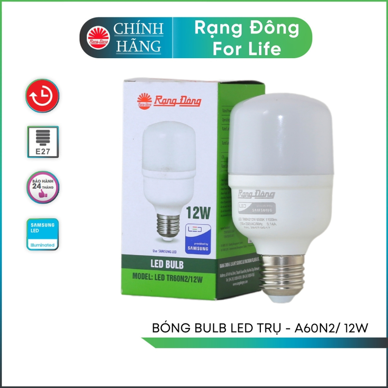 Bóng đèn LED Rạng Đông Bulb trụ TR60N2 – 12W chip led SS chất lượng ánh sáng cao chịu nhiệt tản nhiệt nhanh