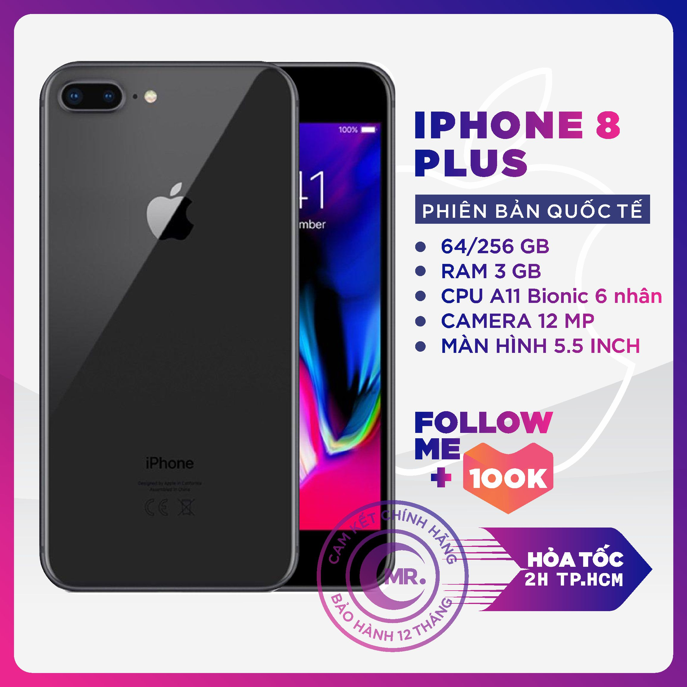 Điện thoại Apple iPhone 8 PLUS 64GB 256GB QUỐC TẾ 3GB RAM Hexa-core A11 Bionic Card Màn Hình 3 Nhân Màn Hình FULL HD Retina 5.5 inches 2 Camera Sau 12MP Selfie Cam 7MP Cao Cấp