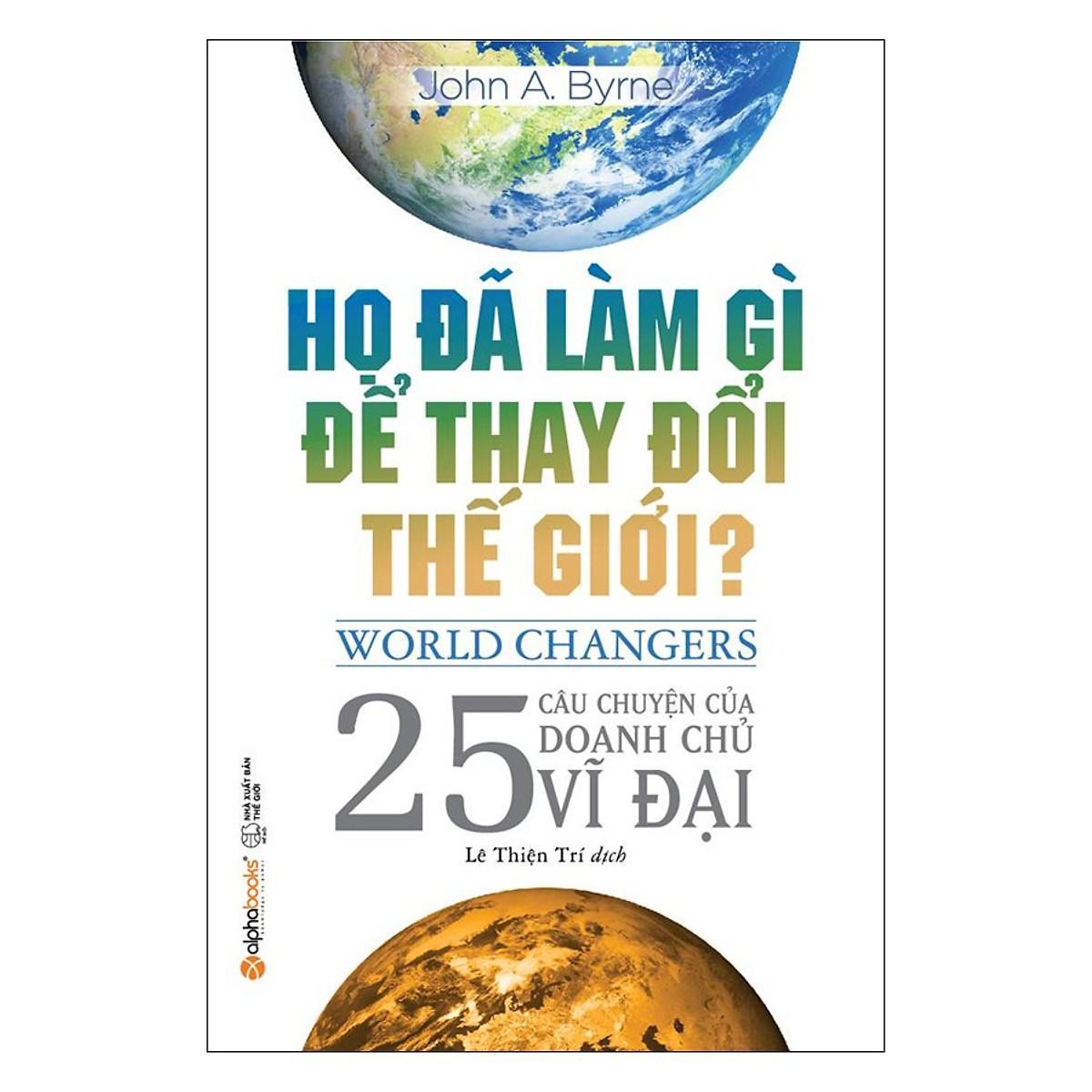 Deal Ưu Đãi Sách - Họ đã Làm Gì để Thay đổi Thế Giới?