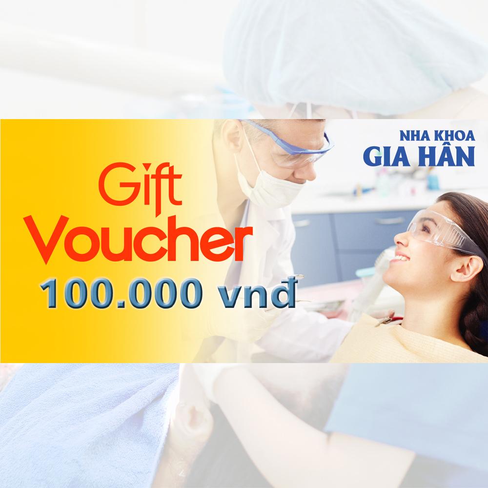 [HCM]HCM [E-Voucher] - Phiếu Quà tặng trị giá 100.000đ cho dịch vụ Nha Khoa Tổng Quát tại Nha Khoa Gia Hân