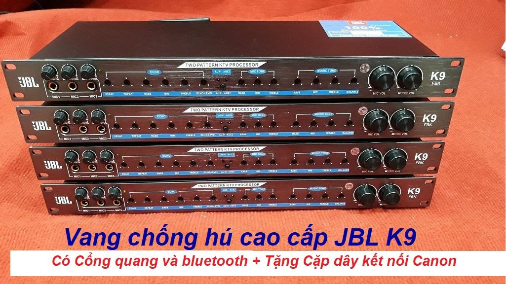 VANG CƠ CHỐNG HÚ CAO CẤP JBL K9 _ CÓ CỔNG QUANG VÀ BLUETOOTH + TẶNG CẶP DÂY KẾT NỐI CANON Nhật Bản