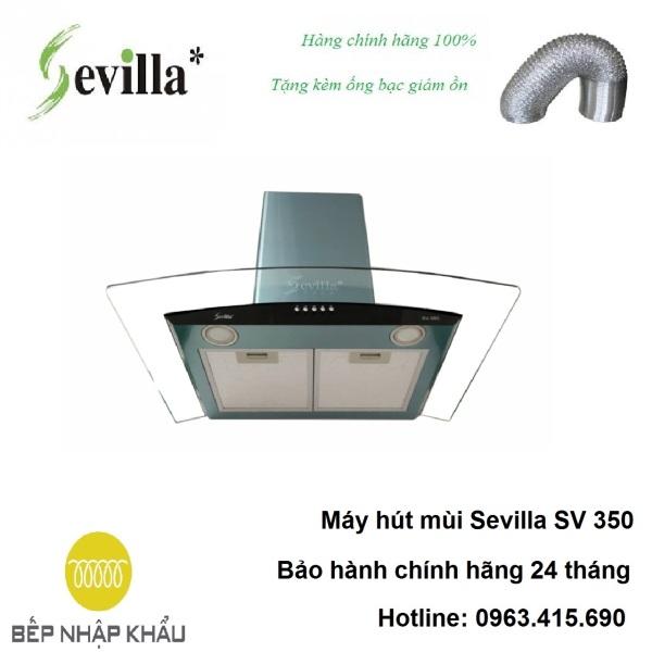 Bảng giá Máy hút mùi Sevilla SV 350, được thiết kế tinh tế, hiện đại, làm từ chất liệu hợp kim cao cấp, chống va đập, khử mùi tuyệt đối Điện máy Pico