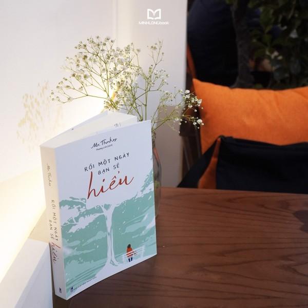 Mua Sách: Rồi Một Ngày Bạn Sẽ Hiểu