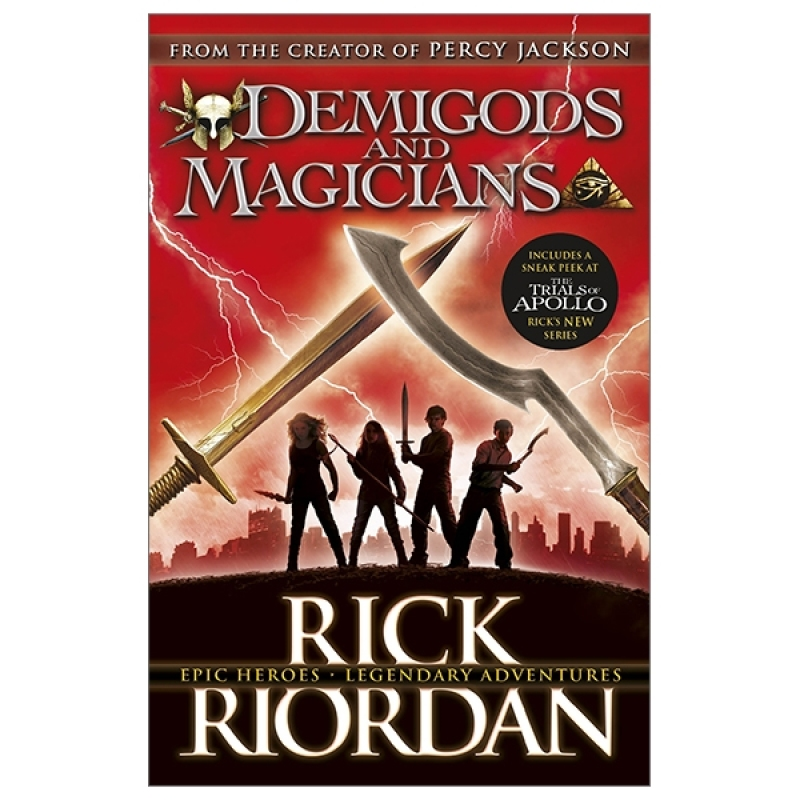 Fahasa - Demigods And Magicians: Three Stories From The World Of Percy Jackson And The Kane Chronicles