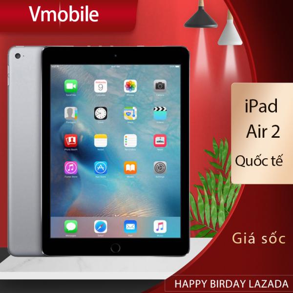 [Trả góp 0%]iPad Air 2 chính hãng quốc tế Cấu hình Mạnh vân tay nhạy bảo hành chính hãng Quốc tế bảo hành 6 tháng