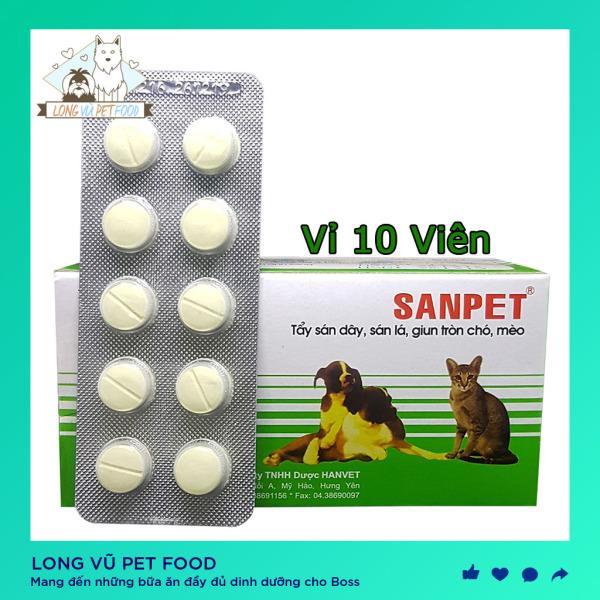 Tẩy Giun Sán - Lãi Cho Chó Mèo Hanvet Sanpet (Vỉ 10 Viên) - Tẩy giun chó mèo -  Long Vũ Pet Food