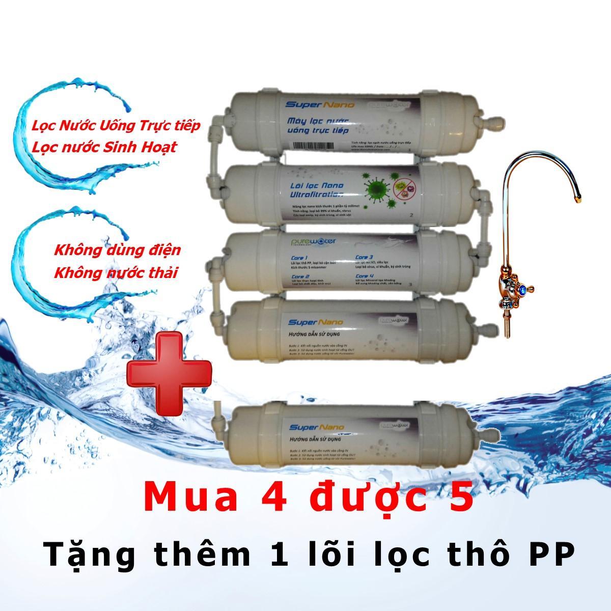 ( BẢO HÀNH 10 NĂM) Máy lọc nước Nano Uống trực tiếp 4 Cấp lọc + Tặng 1 lõi lọc thô PP