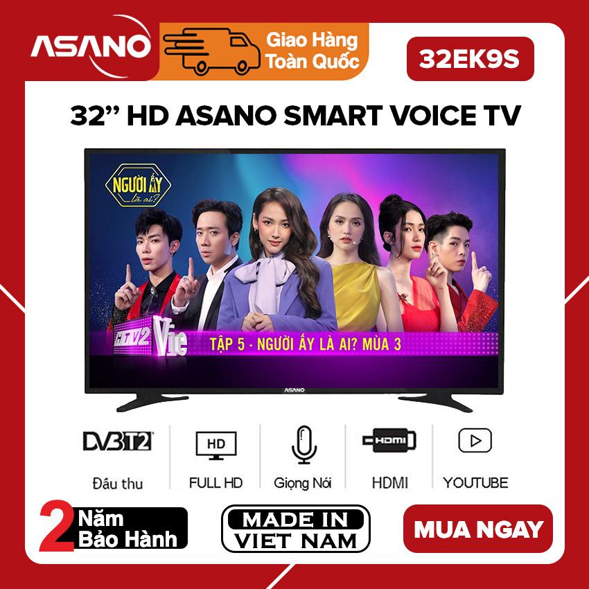 Smart Voice Tivi Asano 32 Inch Kết Nối Internet Wifi 32EK7, 32EK9S Full HD, Android 8.0, Điều Khiển Giọng Nói, Youtube, Tích Hợp DVB-T2, Tivi Giá Rẻ - Bảo Hành 2 Năm Giá Quá Tốt Phải Mua Ngay