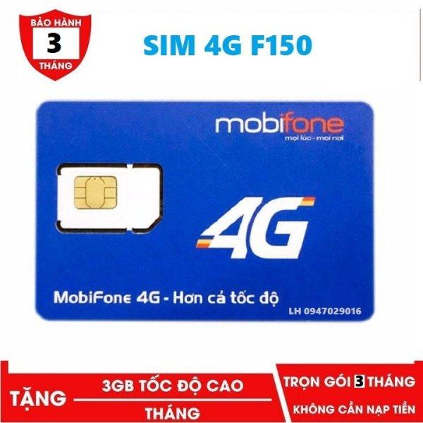 Sim 4G MobiFone Gói cước F150 - MIỄN PHÍ 3 THÁNG KHÔNG CẦN NẠP TIỀN DATA DÙNG THẢ GA - BẢO HÀNH 1 ĐỔI 1 từ MƯỜNG THANH ROYAL