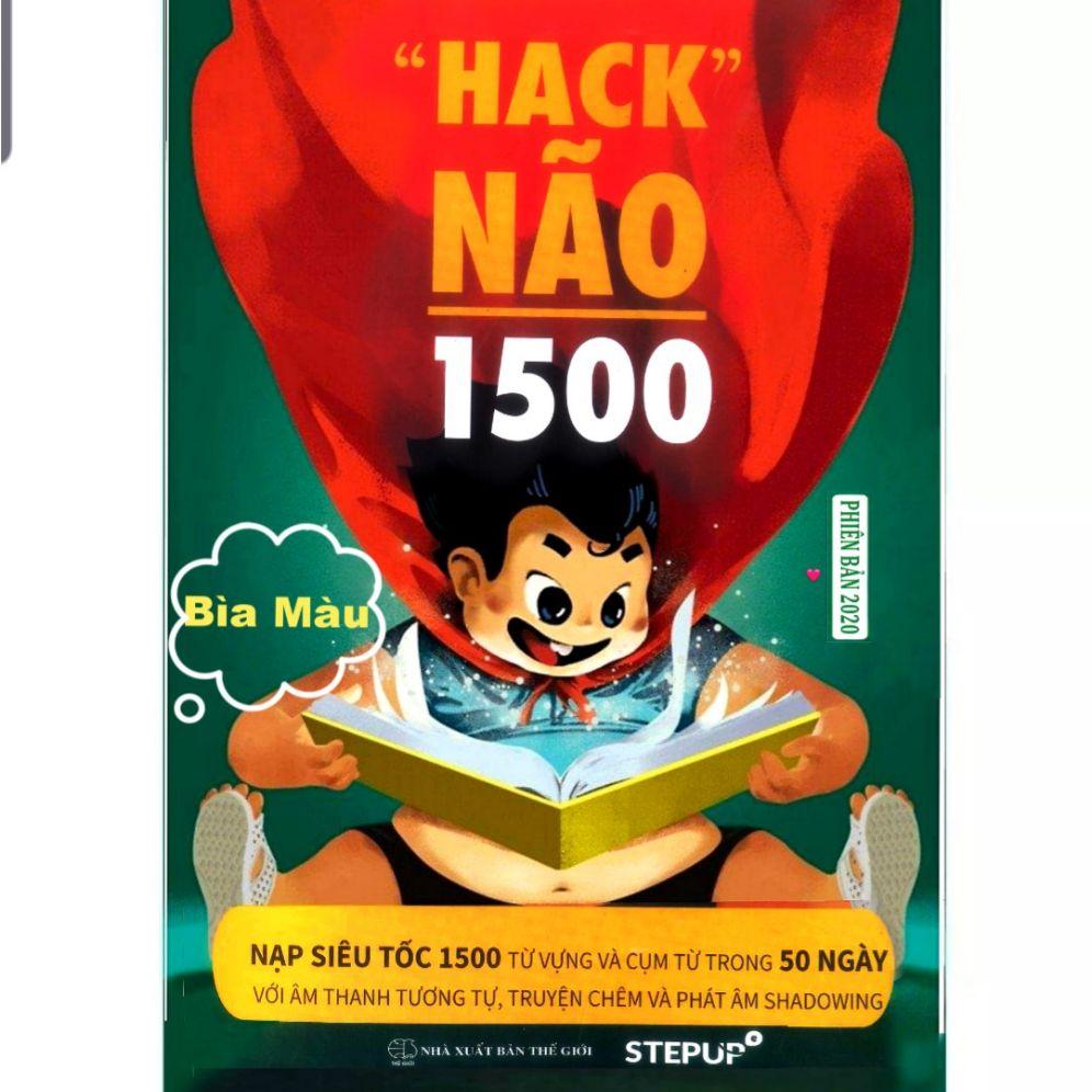 ( BẢN IN RÕ NÉT 2020_BÌA MÀU ) Hack Não 1500 - TẶNG KÈM AUDIO VÀ VIDEO 50 UNITS Có Giá Siêu Tốt